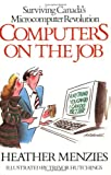 Computers on the Job, Heather Menzies, 0888625537