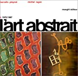 img - for L'Art Abstrait: 1970-1987 5 (French Edition) book / textbook / text book