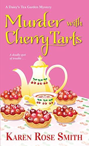 (Murder with Cherry Tarts (A Daisy's Tea Garden Mystery Book 4) )