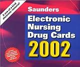 Saunders Electronic Nursing Drug Cards 2002 9780721692562