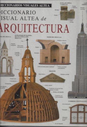 Descargar Libro Diccionario Visual Altea De Arquitectura Desconocido