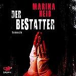 Der Bestatter | Marina Heib