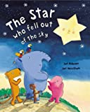 img - for The Star Who Fell Out of the Sky book / textbook / text book