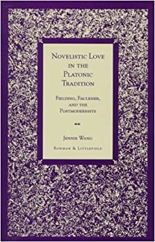Book Novelistic Love in the Platonic Tradition