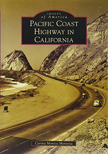 Pacific Coast Highway in California (Images of America) (California 1 Us)