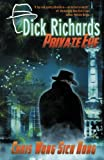 img - for Dick Richards: Private Eye book / textbook / text book