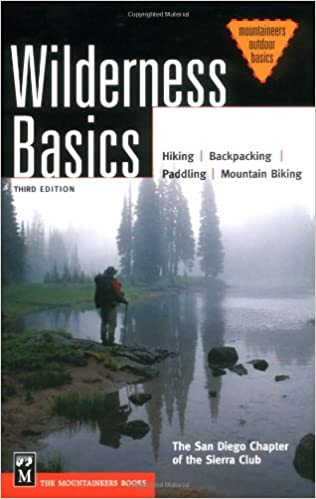 Wilderness Basics: The Complete Handbook for Hikers & Backpackers