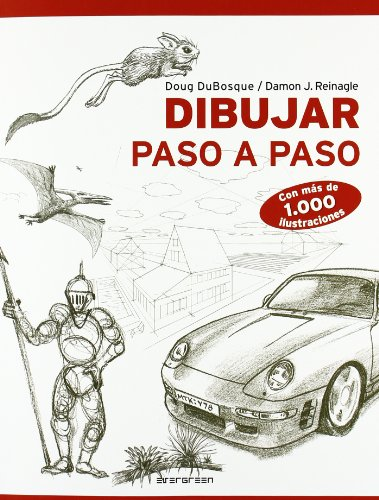 Dibujar Paso A Paso. Con Mas De 1000 Ilustraciones