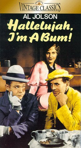 Hallelujah I'm a Bum [VHS]
