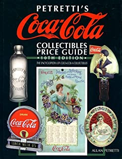 Petrettis Coca-Cola Collectibles Price Guide (Warmans Coca-Cola Collectibles: Identification &