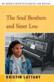 The Soul Brothers and Sister Lou, Kristin Hunter, 0595796354
