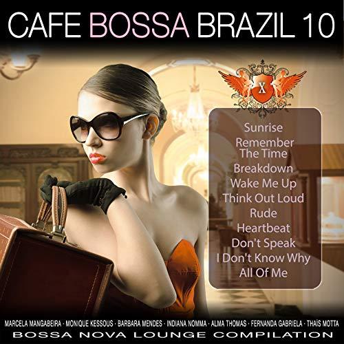 Café Bossa Brazil, Vol. 10: Bossa Nova Lounge Compilation ()