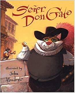 Senor Don Gato A Traditional Song 9780763617240 Anonymus Manders John Books