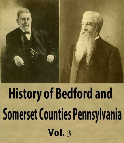 nd Somerset Counties Pennsylvania, Vol 3 (Somerset Pennsylvania)