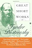 Great Short Works of Fyodor Dostoevsky, Fyodor Dostoevsky, 0060726466