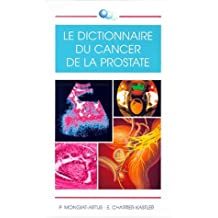 le dictionnaire du cancer de la prostate