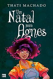 Um Natal para Agnes: uma história do universo de Multicor (Histórias Coloridas Para Dias Especiais Livro 1)