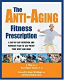 The Anti-Aging Fitness Prescription, Tracy Gensler and Ziya Altug, 1578262151