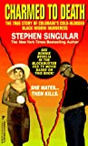 Charmed to Death, Stephen Singular, 0786002573