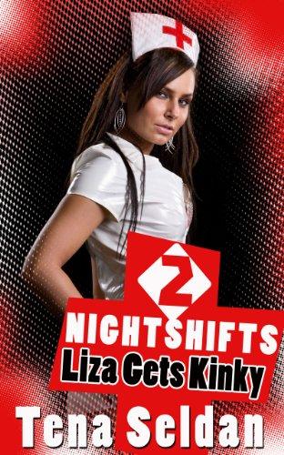 Lesbian Erotica: Nightshifts 2 – Liza Gets Kinky
