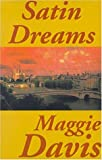 Satin Dreams, Maggie Davis, 1557732930