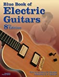 Blue Book of Electric Guitars, Zachary R. Fjestad, 188676834X