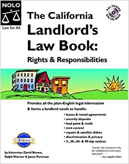 The California Landlords Law Book: Rights and Responsibilities(11th Edition)