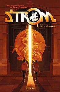 """Afficher """"Strom n° 1 Le collectionneur"""""""