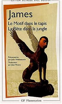 Le Motif dans le tapis - La Bête dans la jungle par James