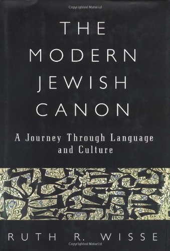 Read Online The Modern Jewish Canon: A Journey Through Language and Culture PDF