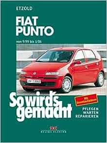 So wird's gemacht. Fiat Punto ab 9/99.: Hans-Rüdiger Etzold