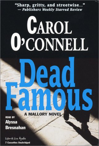 Dead Famous (Mallory Novels (Audio)) pdf epub