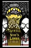 img - for Nod's Limbs (Edgar & Ellen) book / textbook / text book