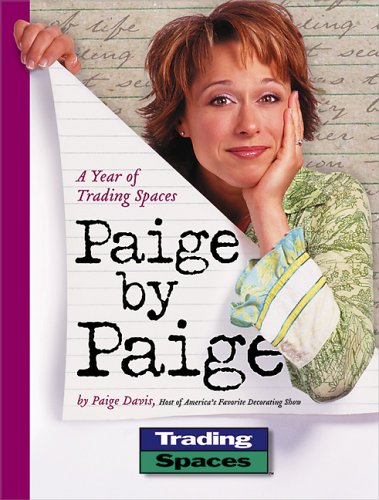 Paige By Paige: A Year Of Trading Spaces