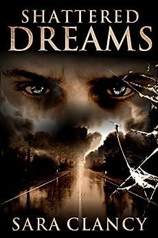 Shattered Dreams (Banshee Book 3) by [Clancy, Sara]