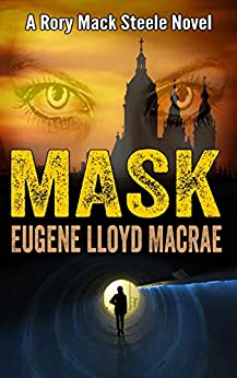Mask (A Rory Mack Steele Novel Book 11) by [MacRae, Eugene Lloyd]