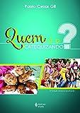img - for Quem   o Catequizando (Em Portuguese do Brasil) book / textbook / text book