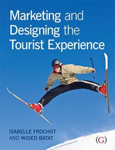 Marketing and Designing the Tourist Experience