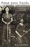 img - for These Poor Hands: The Autobiography of a Miner in South Wales book / textbook / text book