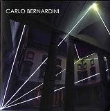 img - for Carlo Bernardini. La luce che genera lo spazio. 1990-2010 book / textbook / text book