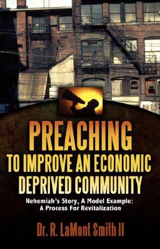 Read Online PREACHING TO IMPROVE AN ECONOMIC DEPRIVED COMMUNITY pdf epub