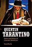 Quentin Tarantino: Poetics and Politics of Cinematic Metafiction