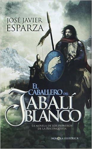 El Caballero Del Jabali Blanco (Ficción Bolsillo): Amazon.es ...