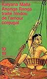 Ananga Ranga, traité hindou de l'amour conjugal par Malla