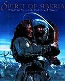 Spirit of Siberia, Jill Oakes and Rick Riewe, 1560988010