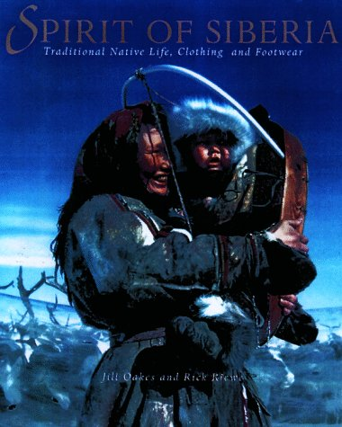 SPIRIT OF SIBERIA: Traditional Native Life, Clothing, and - Footwear Clothing