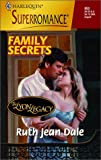 Family Secrets, Ruth Jean Dale, 037370853X