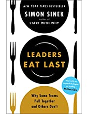 Leaders Eat Last: Sinek Simon