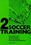 Soccer Training 2, H. Studener and W. Wolf, 0920905285