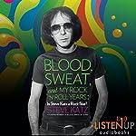Blood, Sweat, and My Rock 'n' Roll Years: Is Steve Katz a Rock Star? | Steve Katz